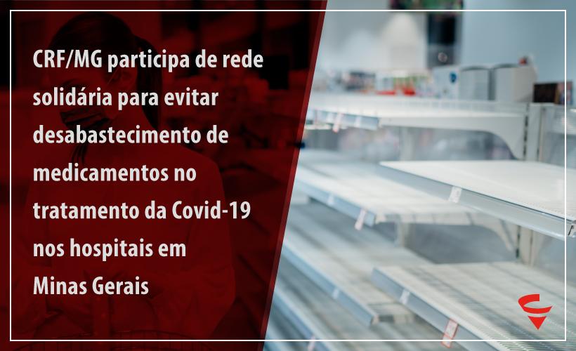 CRF/MG participa de reunião sobre falta de medicamentos para Covid-19 nos hospitais de Minas Gerais